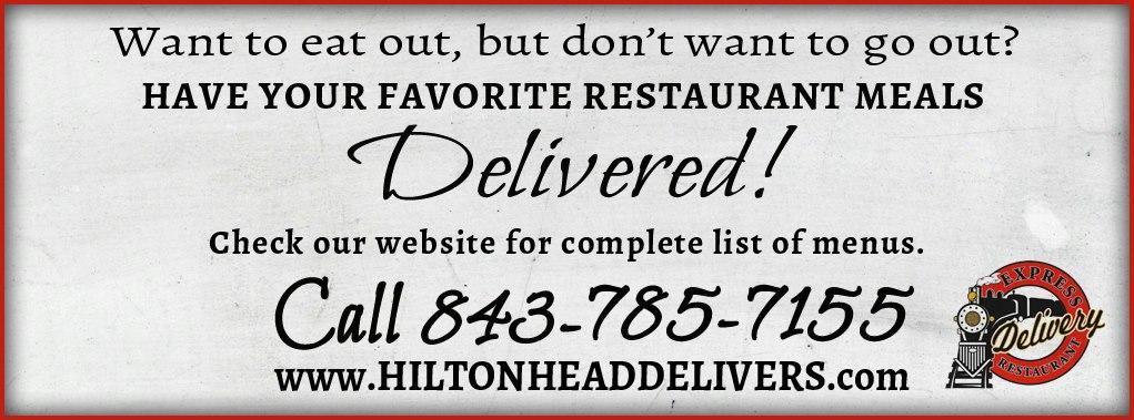 Express Restaurant Delivery Hilton Head Island 843.785.7155